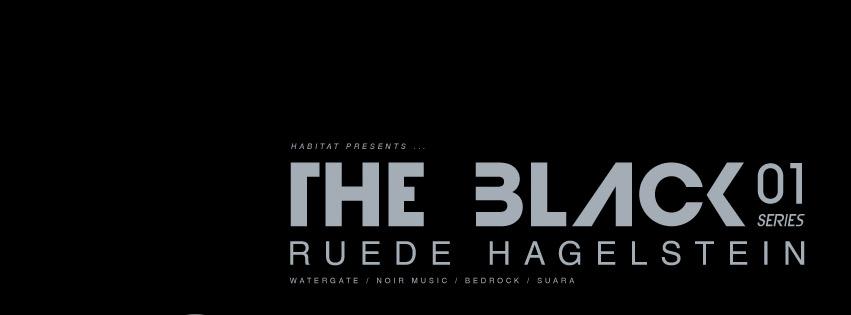 Habitat presents – The Black – Ruede Hagelstein
