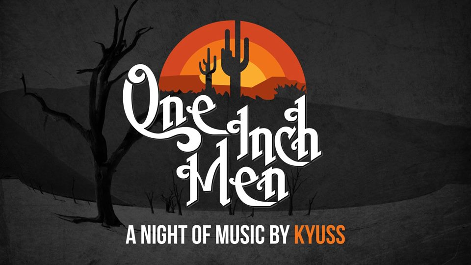 One Inch Men perform KYUSS