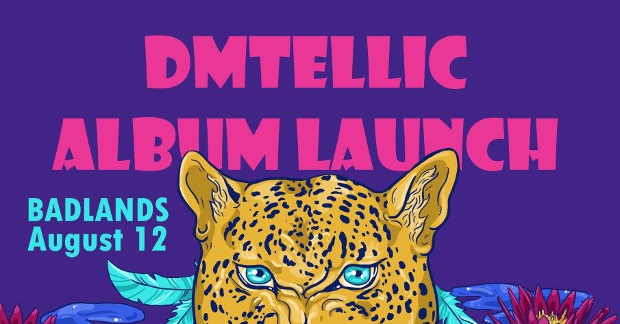 Dmtellic ALBUM Launch with The Volcanics, The Limbs, & Moth