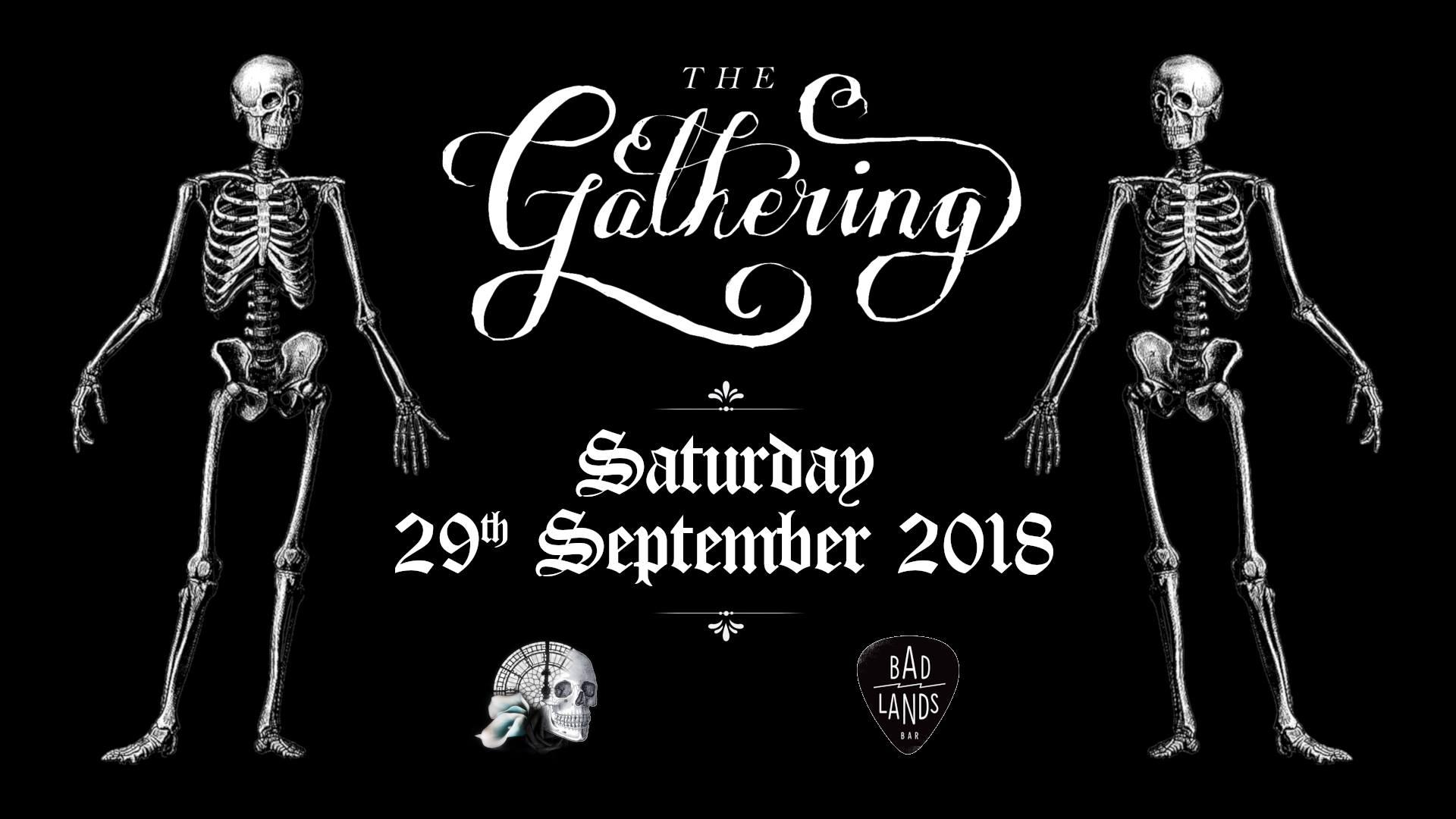 ✚ The Gathering : Rituals ✚ Badlands Bar ✚ Saturday 29 Sep ✚