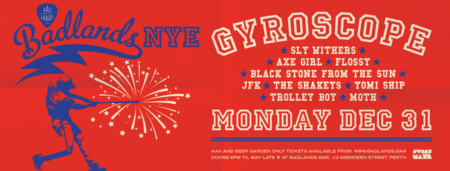 Badlands NYE – feat. Gyroscope, Sly Withers, Axe Girl and many more
