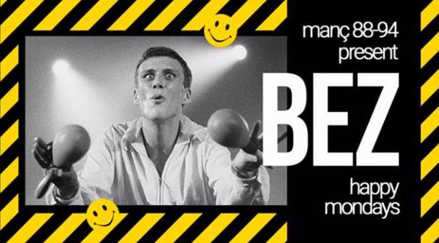 Manç 88-94 With BEZ (Happy Mondays)