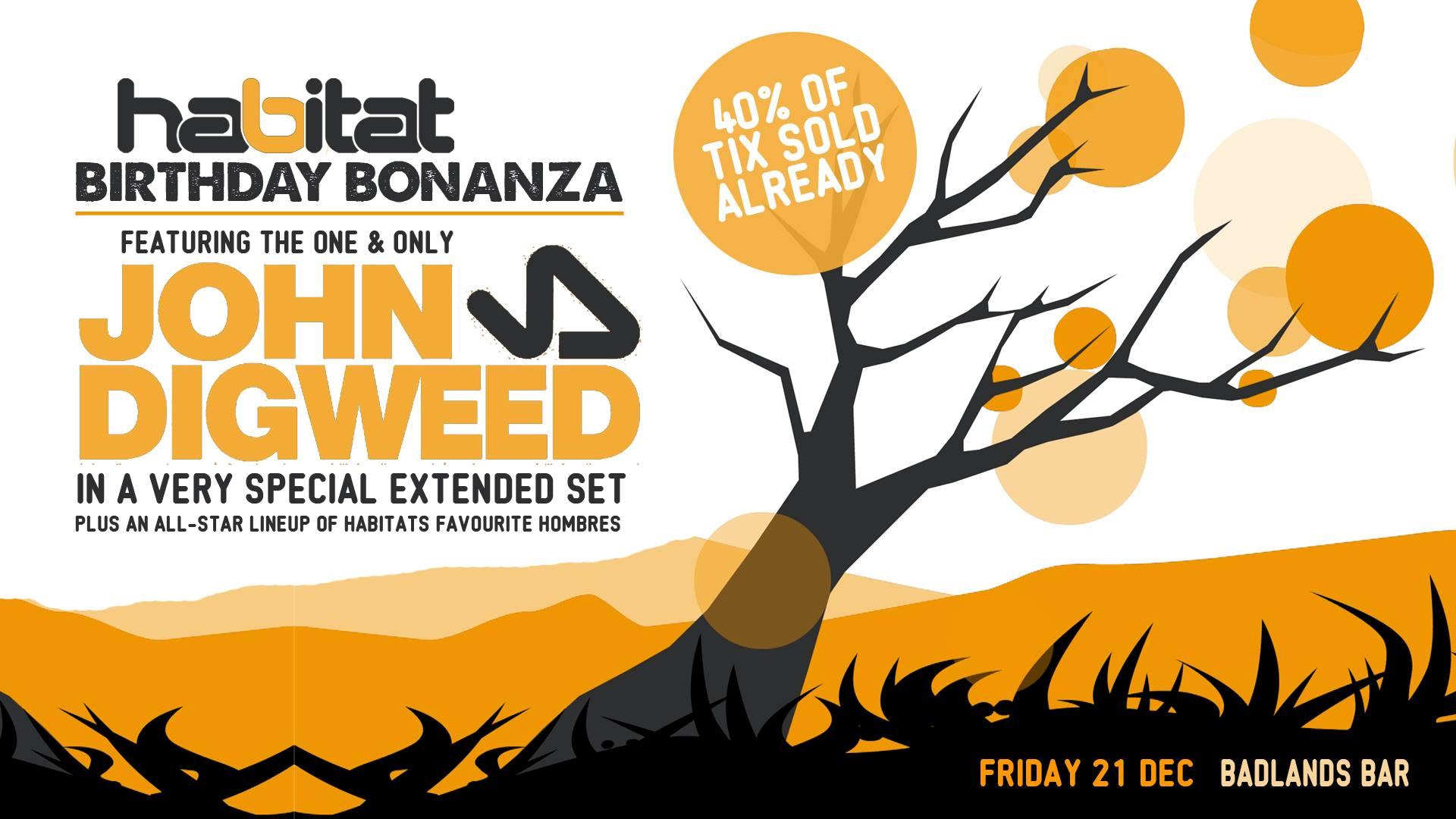 Habitat Birthday Bonanza feat John Digweed