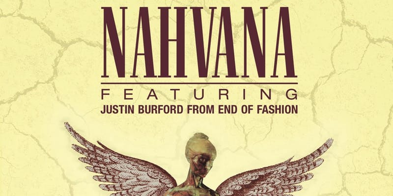 """Nahvana – 25 Year Anniversary of """"In Utero"""" – A Live Tribute"""