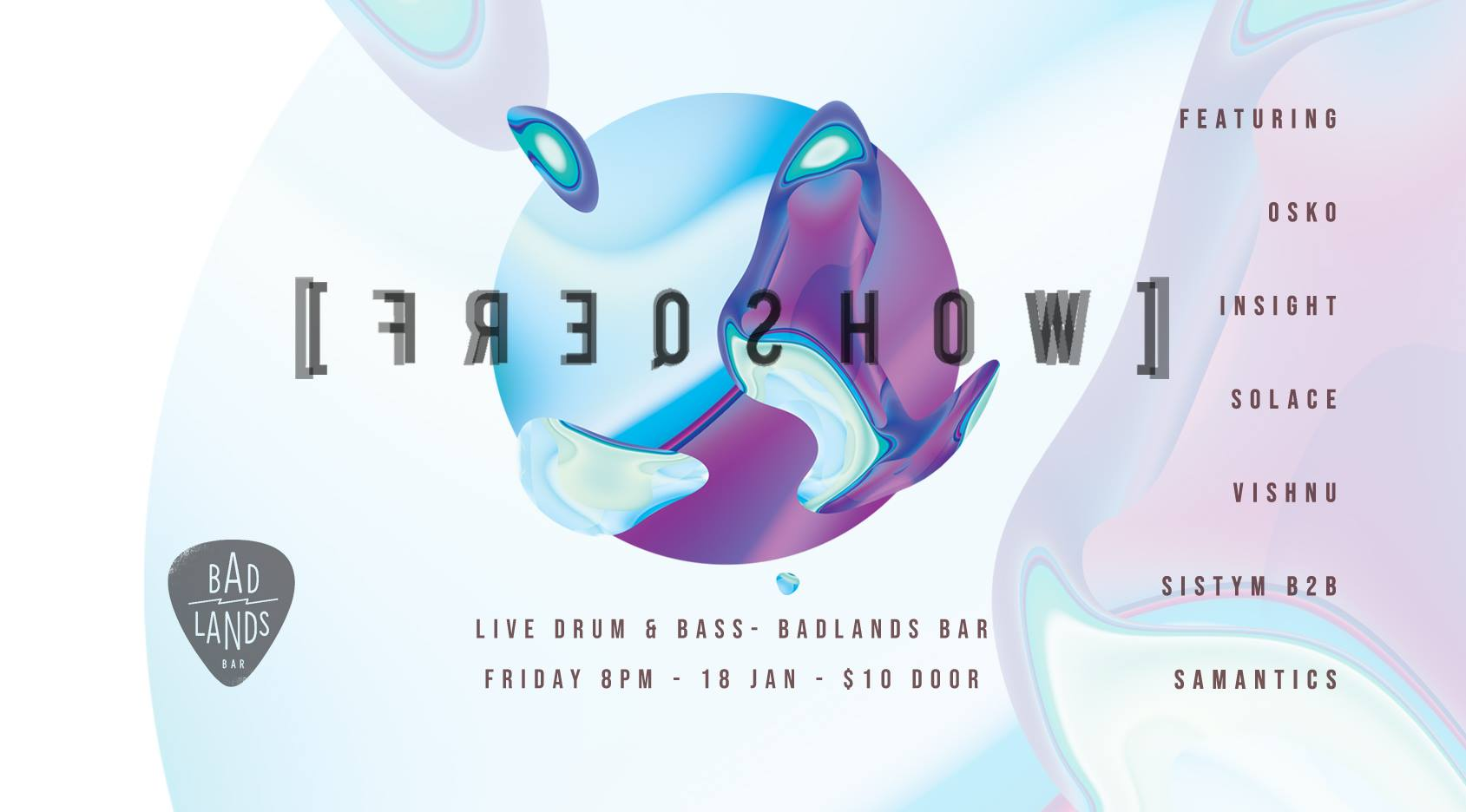 Freqshow + Local DJs at Badlands Bar