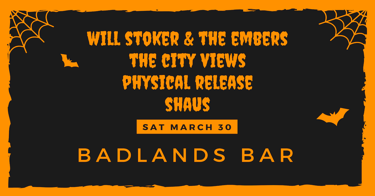 Will Stoker & The Embers + Physical Release + The City Views + Shaus