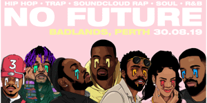 No Future Club: Hip hop – Trap – Soundcloud Rap – Soul – R&B