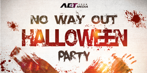 NO WAY OUT Halloween Party