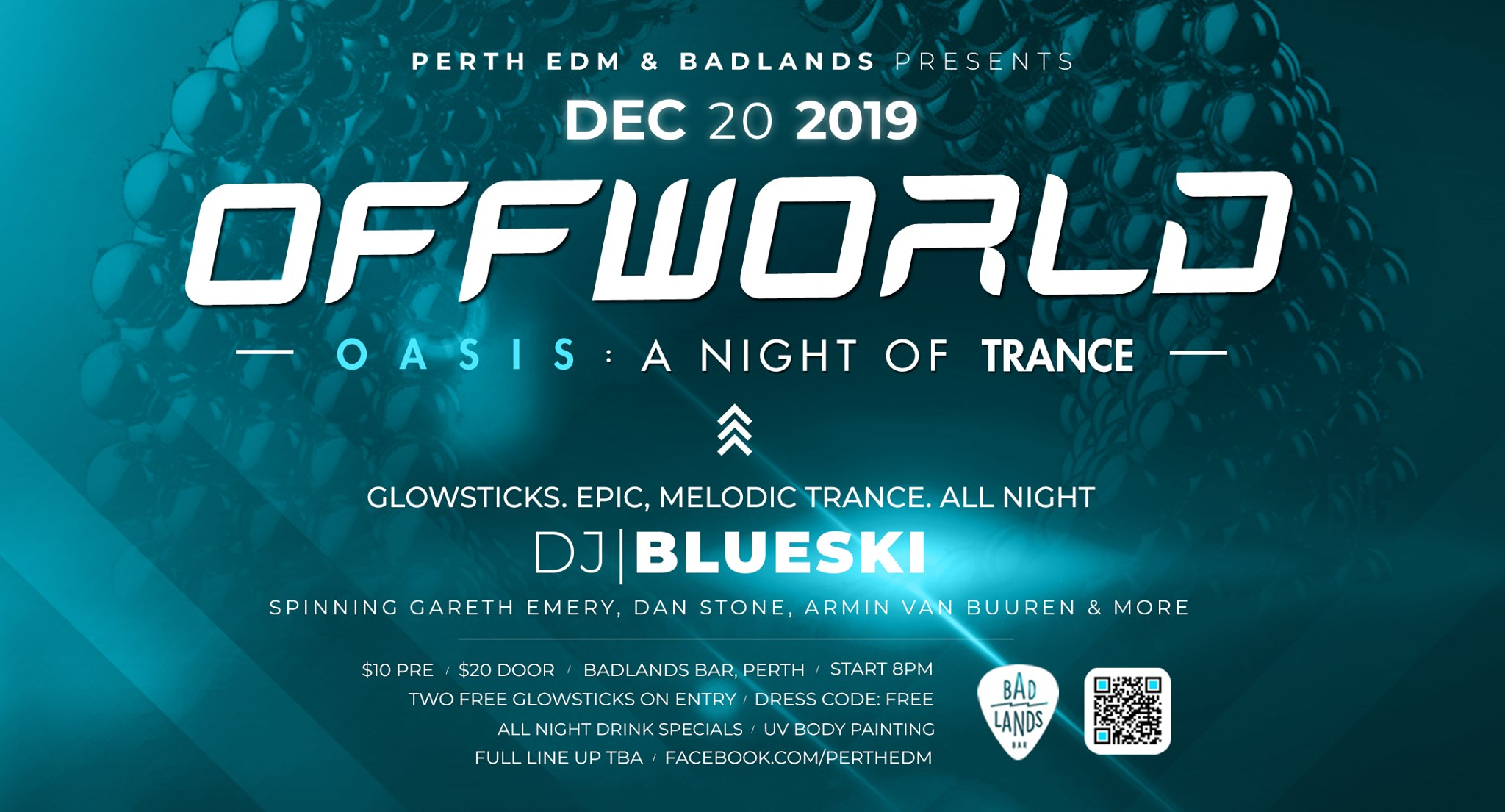 Offworld Oasis: A Night of Trance at Badlands