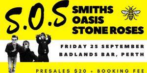 S.O.S – Smiths, Oasis, Stone Roses