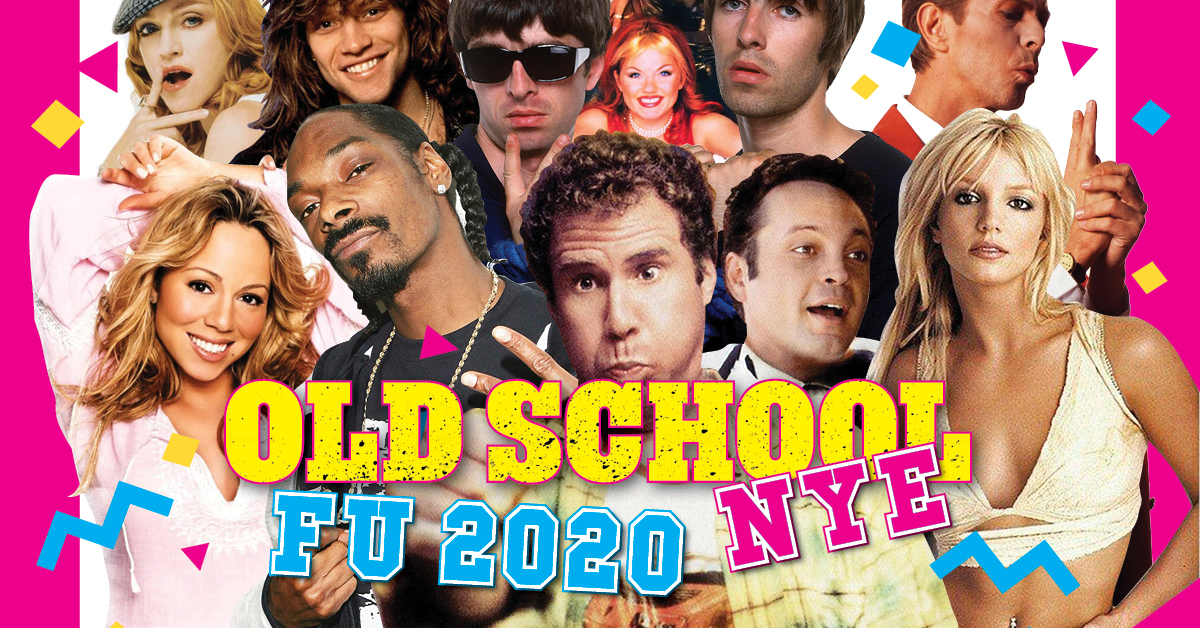 Old School NYE – FU 2020 Edition